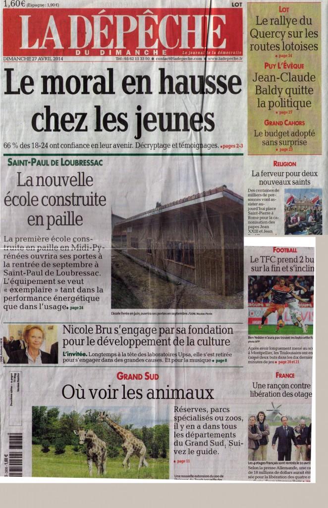2014-04-29_La Dépèche_La Nouvelle Ecole construite en paille p1_Une de l'édition du Lot